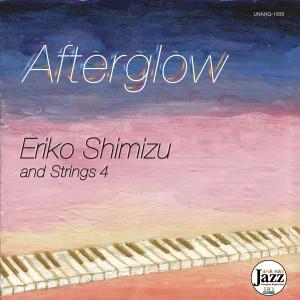 afterglow/Eriko Shimizu & strings4