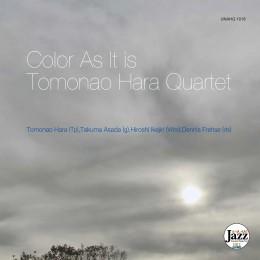 "UNAHQ 1018 ""Color As It Is"" Tomonao Hara Quartet"