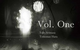 Vol. One Yuki Arimasa & Tomonao Hara